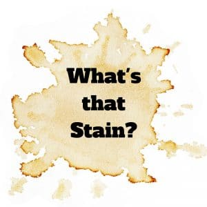 What's That Stain?