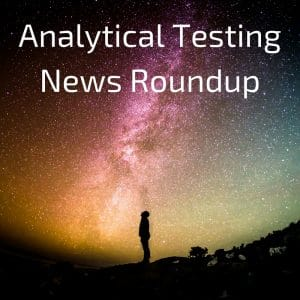 Analytical Testing News Roundup from Innovatech Labs