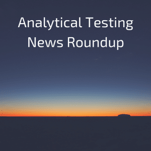 February 2017 Analytical Testing News Roundup