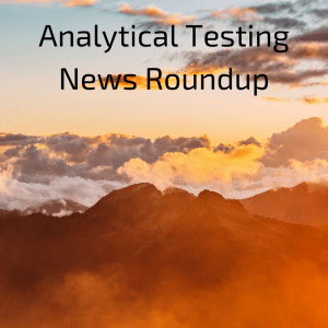 March 2017 Analytical Testing News Roundup